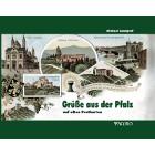 Grüße aus der Pfalz - Alte Postkarten