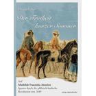 Der Freiheit kurzer Sommer - Auf Mathilde Annekes Spuren durch die pfälzisch-badische Revolution von 1849