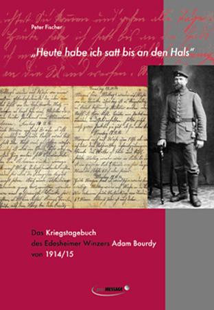 Kriegstagebuch eines Winzers aus Edesheim von 1914/15