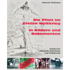 Die Pfalz im Ersten Weltkrieg