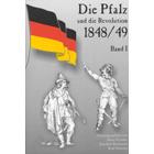 Die Pfalz und die Revolution von 1848/49