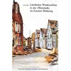 """Ländlicher Wiederaufbau in der """"Westmark"""" im Zweiten Weltkrieg"""