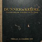 Dunner & Keidel - Pälzer Helde, Pälzer Gschichde - Pfälzer Mundart Musik CD