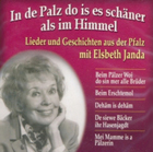 Elsbeth Janda - In de Palz do is es schäner als im Himmel