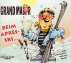 Grand Malör CD - Beim Après-Ski