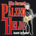 Pälzer Helde - Hand in Hand,  Pfälzer Mundart Musik