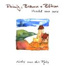 Reinig, Braun + Böhm - Verzehl ma nix,  Pfälzer Folk Musik CD