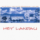 Van de Palz - Hey Landau, Pfälzer Mundart Musik aus Landau