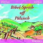 Bibelsprüche auf Pfälzisch - Michael Landgraf