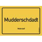 Mutterstadt - Mudderschdadt Aufkleber