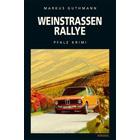 Weinstraßenralley - Pfalz Krimi von Markus Guthmann