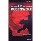 Pfalz Thriller: Der Rebenwolf - Jens Lossau, Jens Schumacher