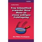 Pfalz Krimi: Frau Schmattloch ermordet ihren Mann an einem nebligen Frühlingstag