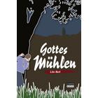Pfalz Krimi: Gottes Mühlen - Lilo Beil