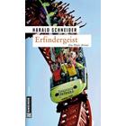 Pfalz Krimi: Erfindergeist von Harald Schneider