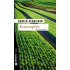 Pfalz Krimi: Ernteopfer von Harald Schneider