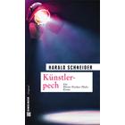Pfalz Krimi: Künstlerpech von Harald Schneider