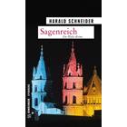 Pfalz Krimi: Sagenreich von Harald Schneider