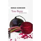 Pfalz Krimi: Tote Beete von Harald Schneider