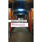 Pfalz Krimi: Weinrausch von Harald Schneider