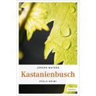 Kastanienbusch - Pfalz Krimi von Jürgen Mathäß