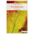 Pechstein - Pfalz Krimi  von Jürgen Mathäß