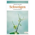 Schweigen - Pfalz Krimi  von Jürgen Mathäß