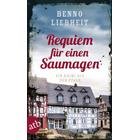 Requiem für einen Saumagen   Ein Krimi aus der Pfalz von Benno Liebheit