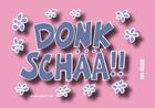 Donkschää! (rosa) - Pfälzer Sprüche Magnet