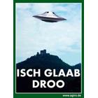 Isch glaab droo - Pfälzer Ufo Magnet