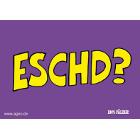 Eschd? -Postkarte