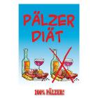 Pälzer Diät - 100% Pälzer Postkarte