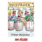 Pfälzer Mutprobe - 100% Pälzer Postkarte