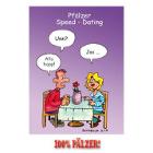 Speed Dating - 100% Pälzer Postkarte
