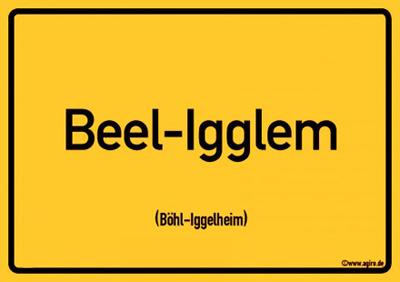 Böhl-Iggelheim Ortsschild Postkarte   Auf Pfälzisch: Beel-Igglem