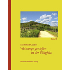 Weinwege genießen in der Südpfalz - Band 2