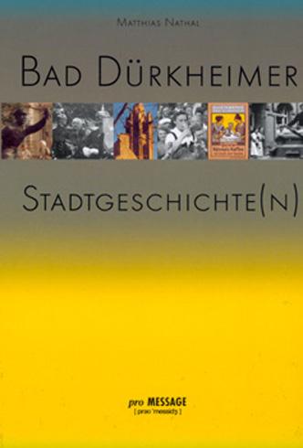 Bad Dürkheim Stadtgeschichten