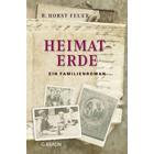 Heimaterde - Ein Familieroman