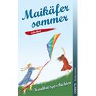 Maikäfersommer - Lilo Beil, Kindheitsgeschichten und Erzählungen aus der Pfalz