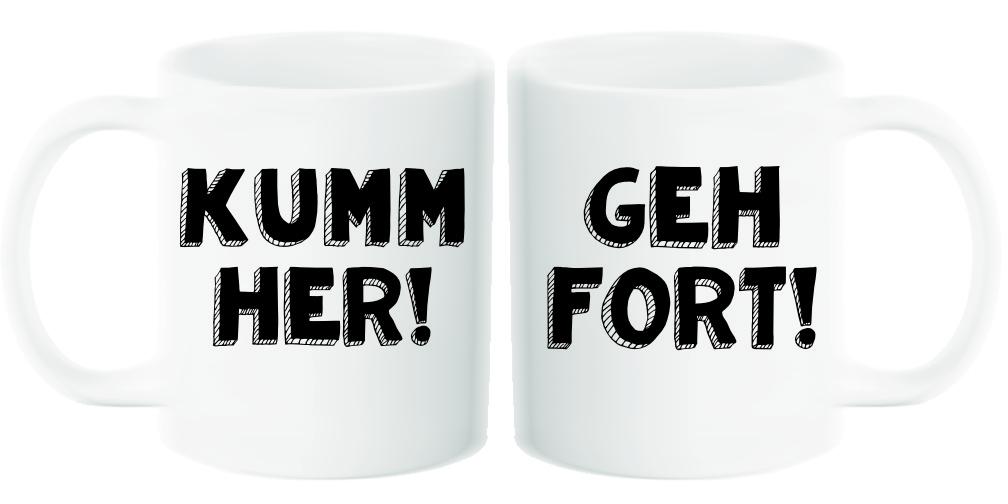 Kumm her, geh fort! - Pfalz Tasse und Kaffeebecher