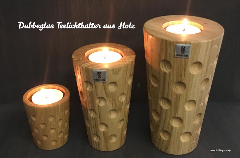 Dubbeglas Teelichthalter aus Holz