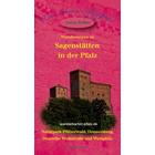 Wanderungen zu den Sagenstätten in der Pfalz